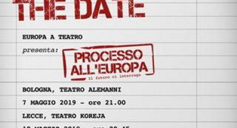"""6 maggio, Roma: Conferenza stampa di lancio dello spettacolo """"Processo all'Europa"""""""
